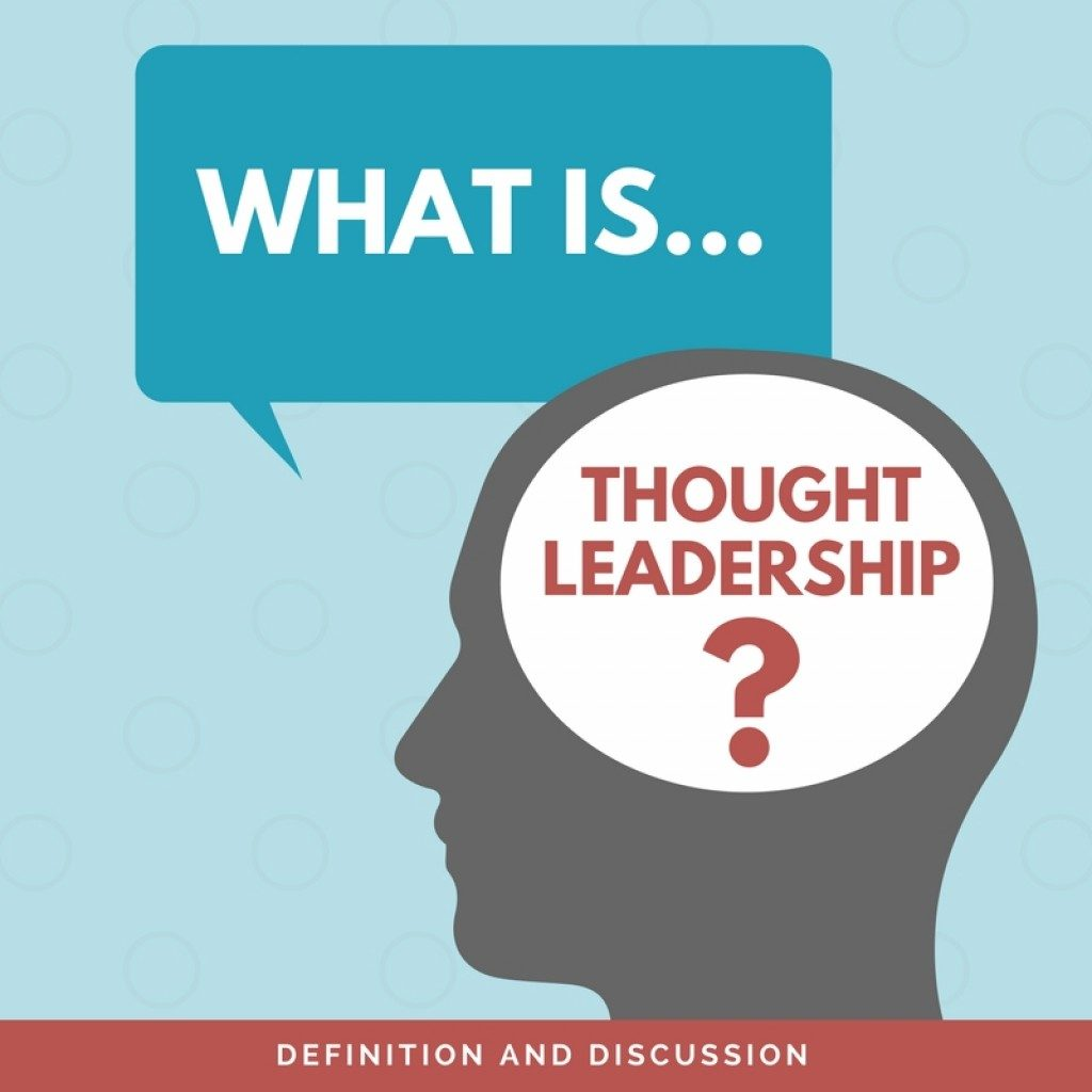 Thought Leadership Marketing Defined