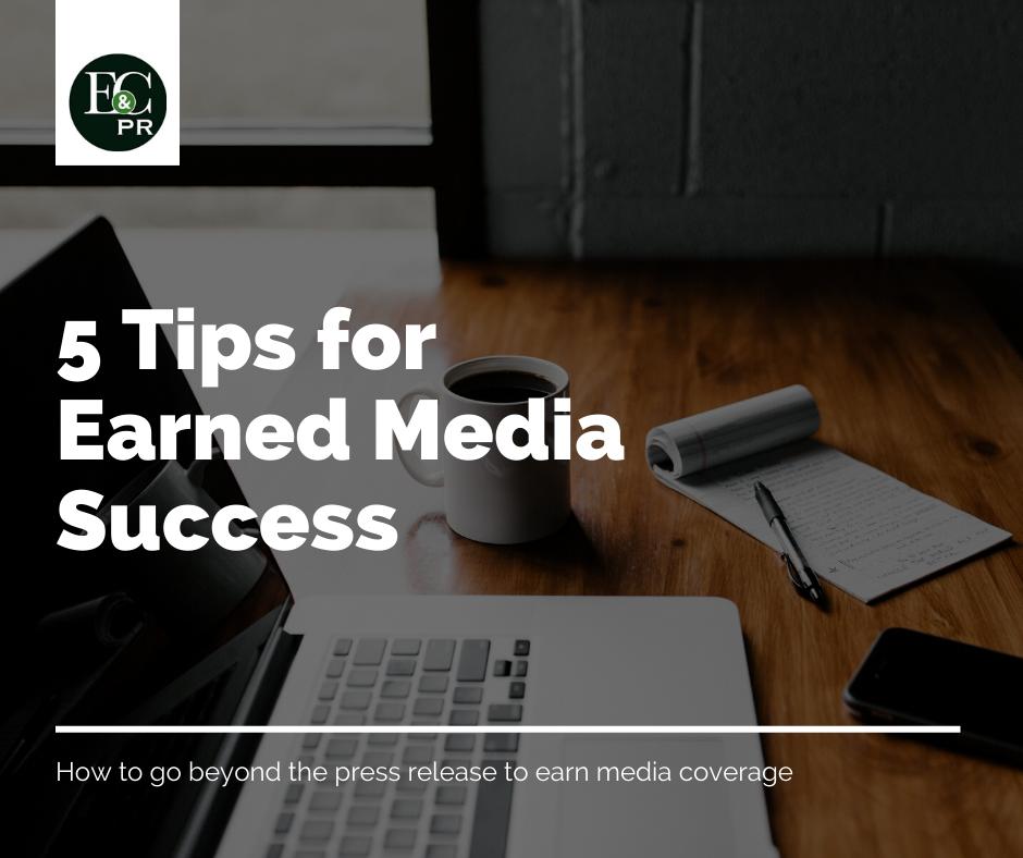 Tips for Earned Media Success