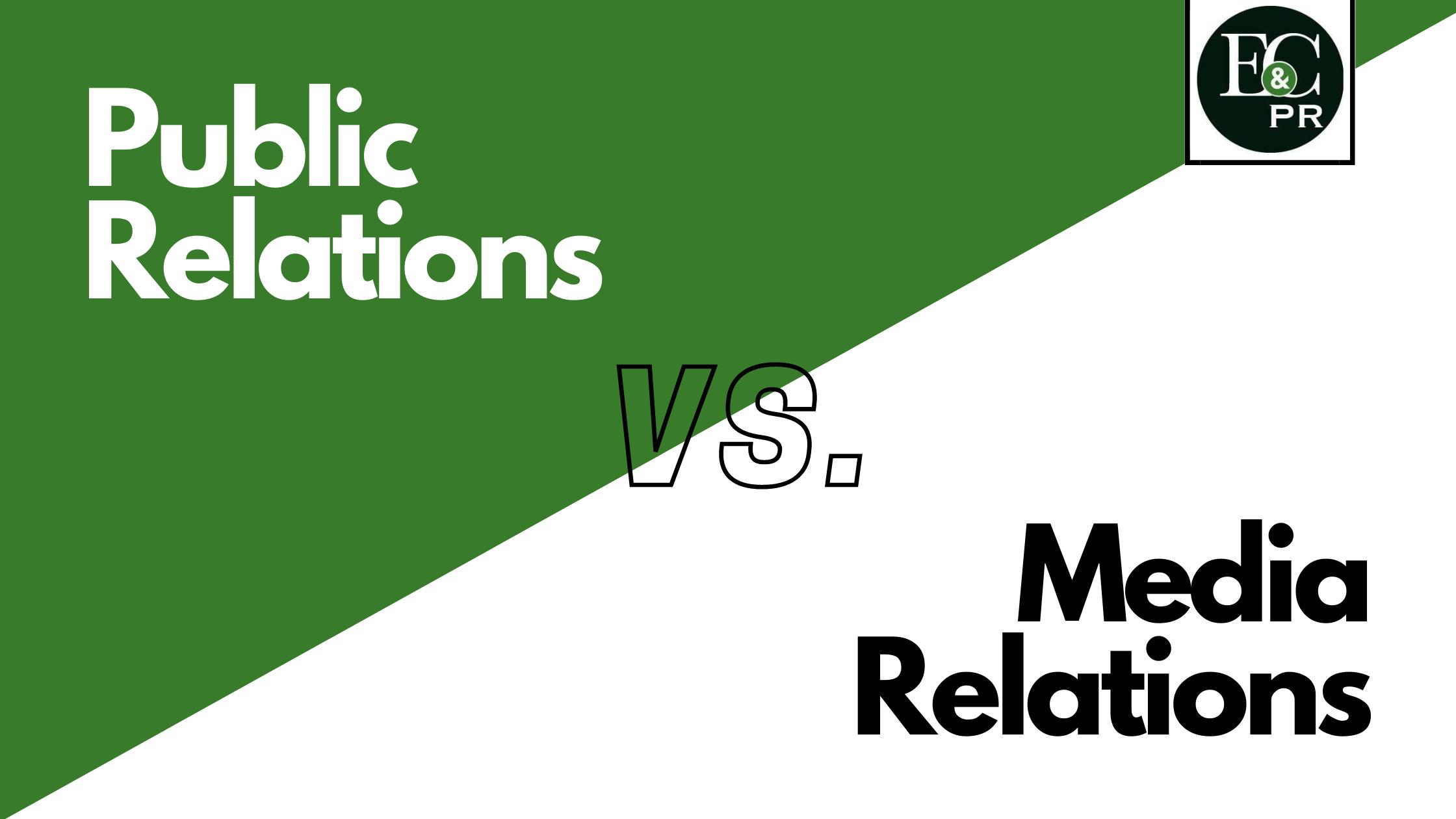 Public Relations vs. Media Relations
